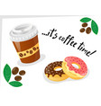 coffee cap offee beans and donuts vector image
