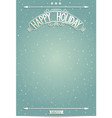 Happy Holiday poster template for wishes vector image