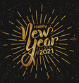 happy new year 2021 handlettering in black and vector image