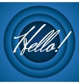 Hello retro cartoon style vector image