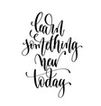 learn something new today - hand lettering vector image