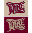 set two calligraphic inscriptions wine vector image vector image