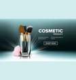 makeup brush banner glass cup big product vector image