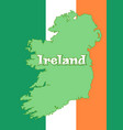 map of ireland and flag of ireland vector image
