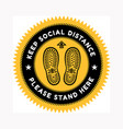 sign for maintaining social distance with imprints vector image