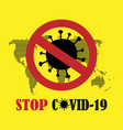 stop covid19 19 - coronavirus vector image vector image