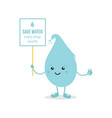 water drop character holding save water sign vector image
