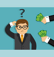 a man thinks to take a bribe vector image vector image