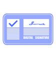 digital signature check mark on screen flat vector image vector image