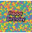 Happy birthday typographic design vector image vector image
