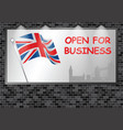 illuminated advertising billboard uk open business vector image vector image