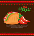 mexican chili pepper with taco vector image vector image