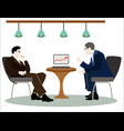 two men who are negotiating vector image vector image