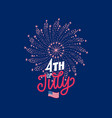 4th july hand lettering with firework in vector image vector image
