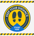 keep your distance stand here round floor vector image vector image