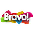 bravo poster with brush strokes vector image vector image