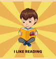 i like reading poster with boy who holds book vector image vector image