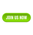 join us now button us now rounded green sign vector image vector image