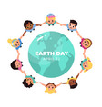 kids earth world day children hold hands vector image