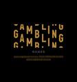 slot machine style modern font gambling game vector image vector image