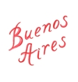Watercolor letters Buenos Aires vector image