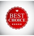 Best Choice Golden Label EPS10 vector image vector image