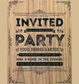 vintage party invitation sign vector image vector image