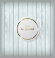 white circle card on old wood vector image vector image
