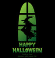 happy halloween window silhouette witch shadow vector image vector image
