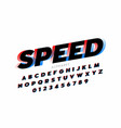 speed sport style font alphabet and numbers vector image vector image