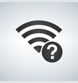 wifi connection signal icon with question mark in vector image vector image
