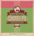 Cherry pie vintage poster vector image