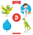 alphabet letter d and pictures vector image vector image
