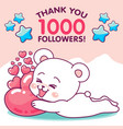 cute bear hugging hearts thanks 1k followers vector image