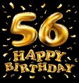 happy birthday 56th celebration gold balloons and vector image vector image