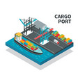 cargo port isometric composition vector image vector image