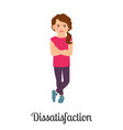 cartoon little girl dissatisfaction feeling vector image vector image