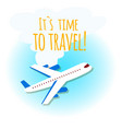 its time to travel plane blue sky background vector image