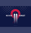 911 usa never forget september 11 2001 conceptual vector image vector image