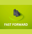 fast forward isometric icon isolated on color vector image vector image