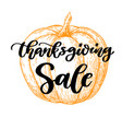 thanksgiving day sale card with handwritten vector image vector image