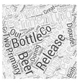 Leaving Your Beer Alone to Become Great Word Cloud vector image vector image