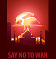 nuclear explosion in the city india say no to war vector image