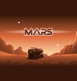 rover rides on mars vector image