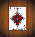 Ace of diamonds poker card varnished wood vector image vector image