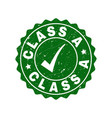 class a grunge stamp with tick vector image vector image