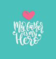 my father is my hero calligraphy vector image vector image