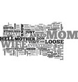 when mother comes to visit text word cloud concept vector image vector image