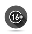 sixteen plus icon in flat style 16 on black round vector image vector image