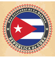 Vintage label cards of Cuba flag vector image